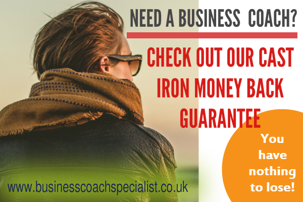 Business Coach Offers Cast Iron Money Back Guarantee